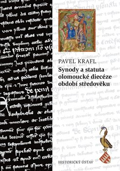 Obálka titulu Synody a statuta olomoucké diecéze období středověku