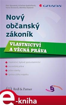 Obálka titulu Nový občanský zákoník - Vlastnictví a věcná práva