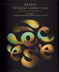 Secese – vitální umění 1900
