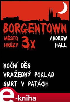 Obálka titulu 3x Borgentown - město hrůzy III