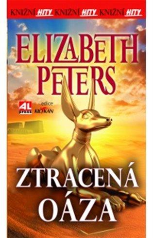 Ztracená oáza - Elizabeth Peters | Booksquad.ink