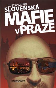 Obálka titulu Slovenská mafie v Praze