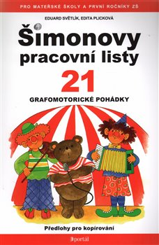 Šimonovy pracovní listy 21. Grafomotorické pohádky - Eduard Světlík