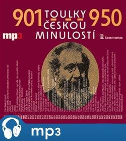 Toulky českou minulostí 901-950, mp3 - Josef Veselý