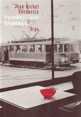 Vysněný život Ernesta G.