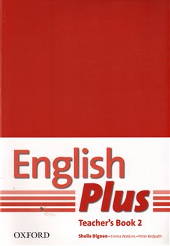 Obálka titulu English Plus 2 Teacher´s book with photocopiable resources