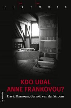 Obálka titulu Kdo udal Anne Frankovou?