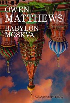 Obálka titulu Babylon Moskva