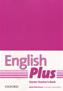 Obálka titulu English Plus Starter Teacher´s Book with photocopiable resurces