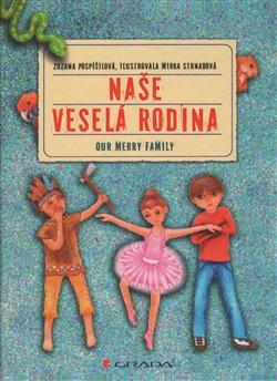 Obálka titulu Naše veselá rodina