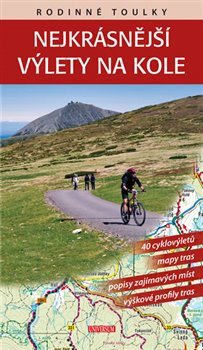 Obálka titulu Rodinné toulky: Nejkrásnější výlety na kole