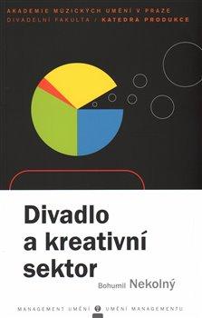 Obálka titulu Divadlo a kreativní sektor