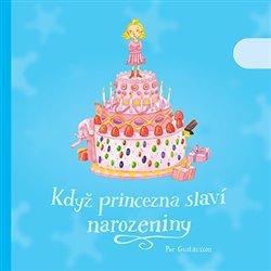 Obálka titulu Když princezna slaví narozeniny