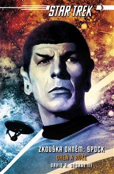 Obálka titulu Star Trek: Zkouška ohněm - Spock