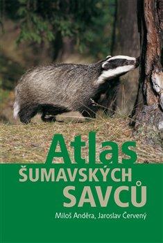 Obálka titulu Atlas šumavských savců
