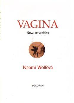 Obálka titulu Vagina. Nová perspektiva
