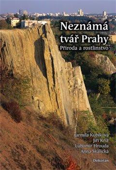Obálka titulu Neznámá tvář Prahy