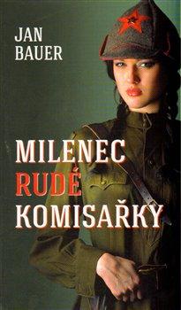 Obálka titulu Milenec rudé komisařky