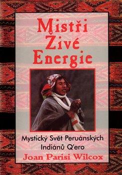 Obálka titulu Mistři živé energie