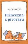 Obálka knihy Princezna z pivovaru