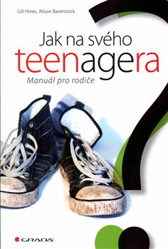 Obálka titulu Jak na svého teenagera