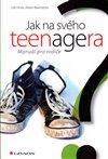 Obálka knihy Jak na svého teenagera
