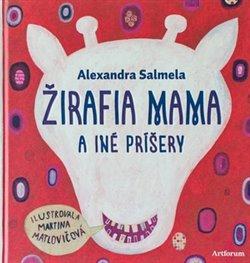 Obálka titulu Žirafia mama a iné príšery