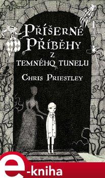 Obálka titulu Příšerné příběhy z temného tunelu