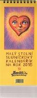 Obálka knihy Malý stolní sluníčkový kalendářík na rok 2015
