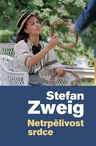 Netrpělivost srdce - Stefan Zweig | Booksquad.ink