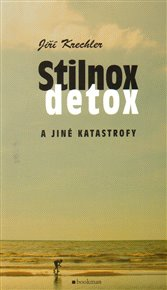Stilnox, detox a jiné katastrofy