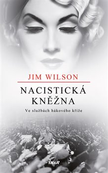 Obálka titulu Nacistická kněžna