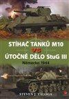 Obálka knihy Stíhač tanků M10 vs útočné dělo Stug III
