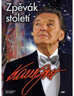 Obálka titulu Karel Gott - zpěvák století