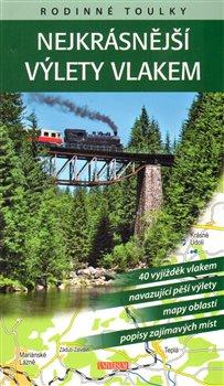 Obálka titulu Rodinné toulky: Nejkrásnější výlety vlakem