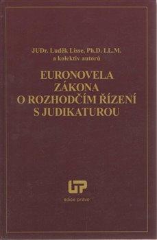 Obálka titulu Euronovela zákona o rozhodčím řízení s judikaturou