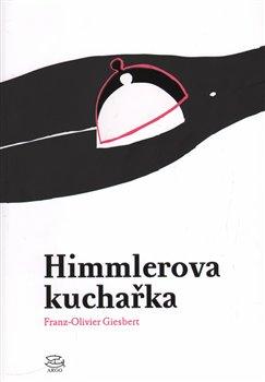 Obálka titulu Himmlerova kuchařka
