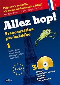 Obálka titulu Allez hop! Francouzština pro každého