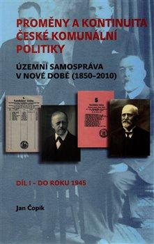Obálka titulu Proměny a kontinuita české komunální politiky