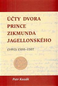 Účty dvora prince Zikmunda Jagellonského