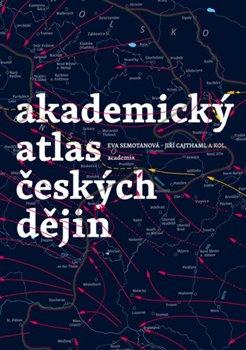 Obálka titulu Akademický atlas českých dějin