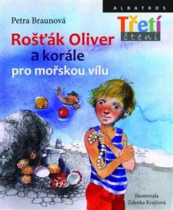 Obálka titulu Rošťák Oliver a korále pro mořskou vílu
