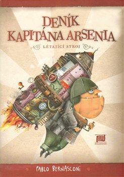 Obálka titulu Deník kapitána Arsenia – Létající stroj