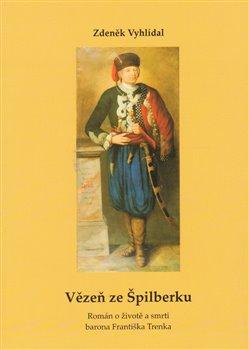 Obálka titulu Vězeň ze Špilberku