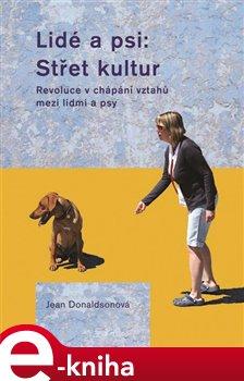 Obálka titulu Lidé a psi: Střet kultur