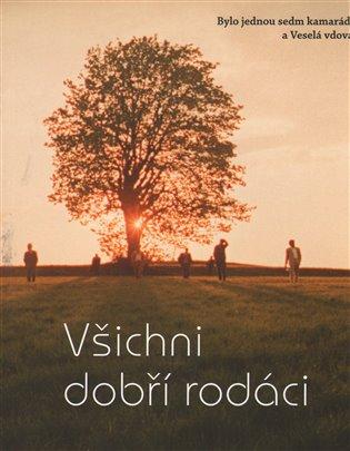 Všichni dobří rodáci - Briana Čechová (ed.)   Booksquad.ink