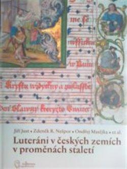 Obálka titulu Luteráni v českých zemích v proměnách staletí