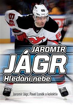Obálka titulu Jaromír Jágr - Hledání nebe