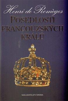 Obálka titulu Posedlosti francouzských králů