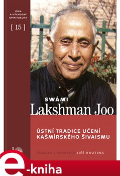 Obálka titulu Ústní tradice učení kašmírského šivaismu